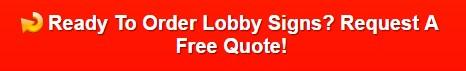 Custom Lobby Sign
